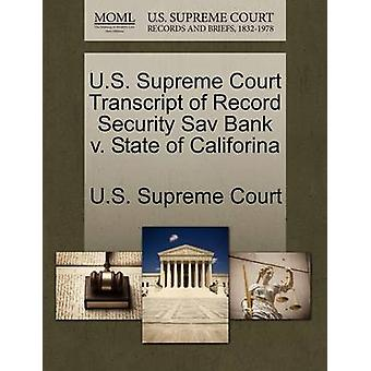 U.S. Supreme Court Transcript of Record Security Sav Bank v. State of Califorina by U.S. Supreme Court