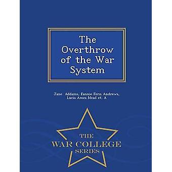 Der Sturz der Krieg System War College-Serie von Addams & Fannie Farn Andrews & Lucia Ames