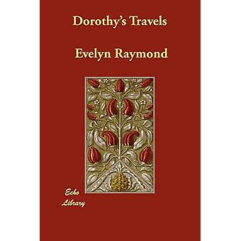 Dorothys reist door Raymond & Evelyn