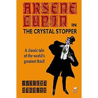 Arsene Lupin in der Crystal-Stopper von LeBlanc & Maurice