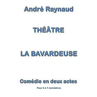 La Bavardeuse af Raynaud & Andr