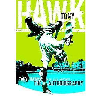 Hawk Professional Skateboarder by Tony/Mortimer Hawk - 9780060096892