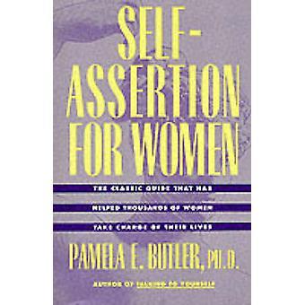 Self-assertion for Women (New edition) by Pamela E. Butler - 97800625