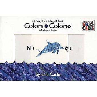 Colors/Colores by Eric Carle - 9780448448831 Book