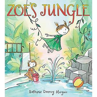 Zoe's Jungle by Bethanie Murguia - 9780545558693 Book