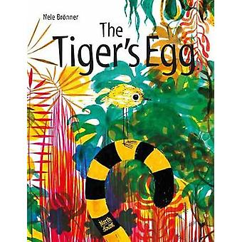 The Tiger's Egg by The Tiger's Egg - 9780735843196 Book