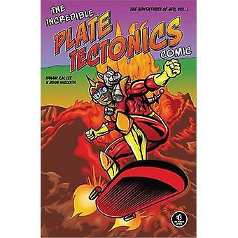 The Incredible Plate Tectonics Comic - The Adventures of Geo - Vol. 1 b