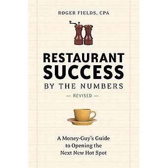Restaurant Success by the Numbers - A Money-Guy's Guide to Opening the