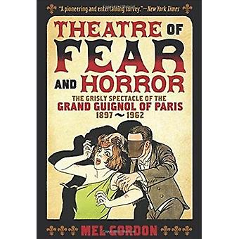 Theater of Fear & Horror - Expanded Edition - the Grisly Spectacle of t