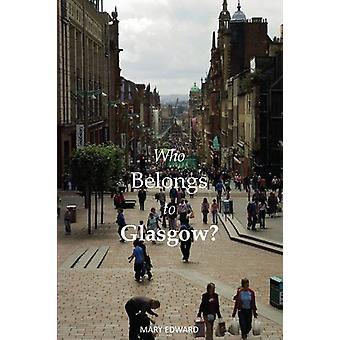 Chi appartiene a Glasgow? da Mary Edward - 9781910745663 libro