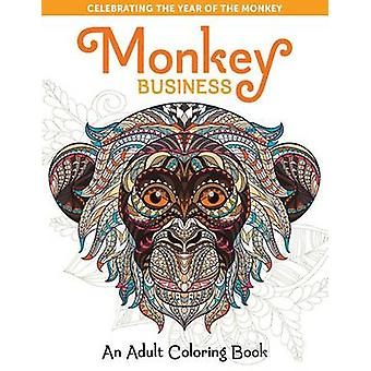 Monkey Business - An Adult Coloring Book by Spring House Press - 97819
