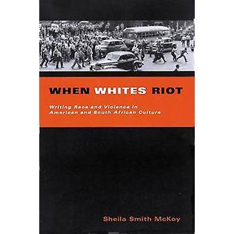 När vita Riot-skriva Race och våld i amerikanska och södra AFR