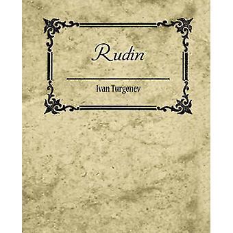 Rudin by Turgenev & Ivan Sergeevich