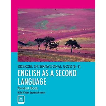 Pearson Edexcel International GCSE 91 English as a Second by Nicky Winder