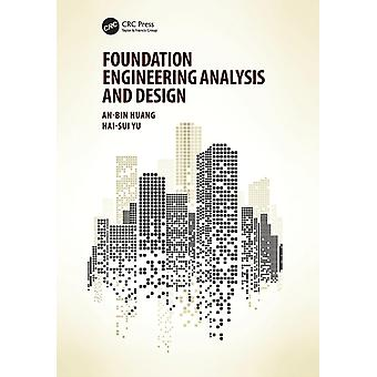 Foundation Engineering Analysis and Design by Huang & AnBin