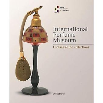International Perfume Museum  Looking at the Collections by Silvana Editoriale