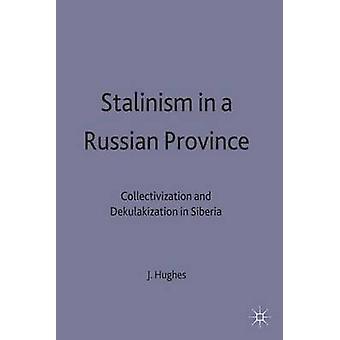 Stalinisme dans une Province russe par Hughes & James