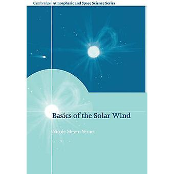 Basics of the Solar Wind by MeyerVernet & Nicole