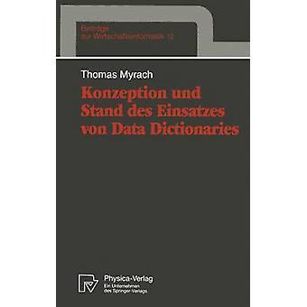 Konzeption und Stand des Einsatzes von data ordböcker av Myrach & Thomas