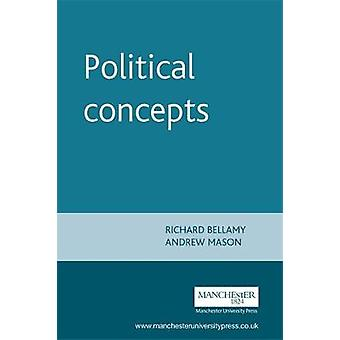 Political Concepts by Mason & Andrew