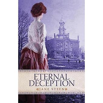 Eternal Deception by Steen & Jane