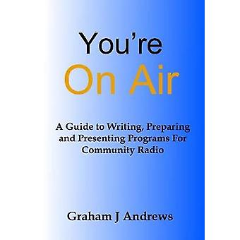 Youre On Air by Andrews & Graham