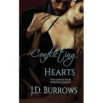 Conflicting Hearts by Burrows & J. D.