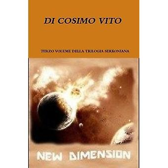 NEW DIMENSION by Di Cosimo & Vito