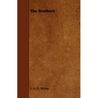 The Brothers by Strong & L. A. G.