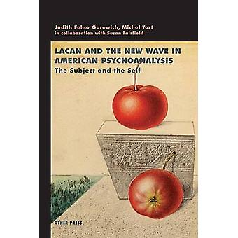 Lacan and the New Wave by FeherGurewich & Judith