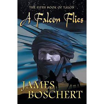 A Falcon Flies by Boschert & James