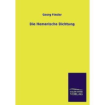 Die Homerische Dichtung de Finsler & Georg