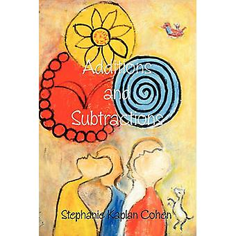 Additions and Subtractions by Cohen & Stephanie Kaplan