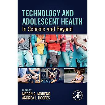 Technologie en adolescentgezondheid door Megan A Moreno