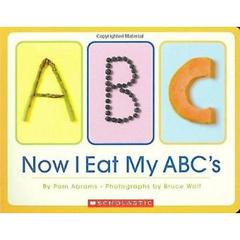 Now I Eat My ABCs Book