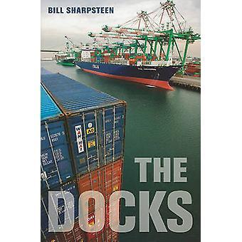 The Docks por Bill Sharpsteen - 9780520261938 Livro