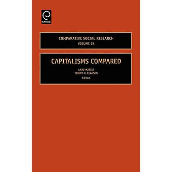 Capitalisms Compared by Lars Mjoset - Tommy H. Clausen - Kristen Nord