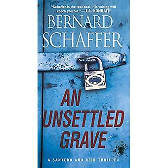 Unsettled Grave by Bernard Schaffer - 9780786043521 Book