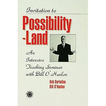 Invitation to Possibility-Land - An Intensive Teaching Seminar with Bi