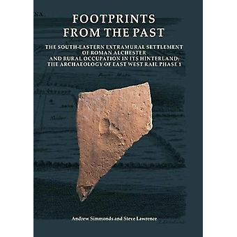 Footprints from the Past - The South-eastern Extramural Settlement of