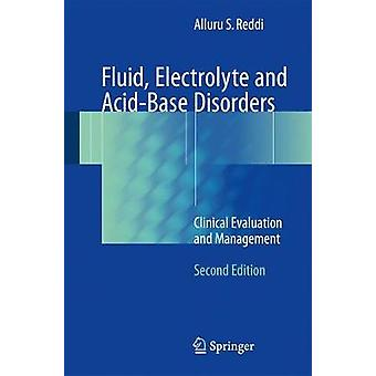 Fluid - Electrolyte and Acid-Base Disorders - Clinical Evaluation and