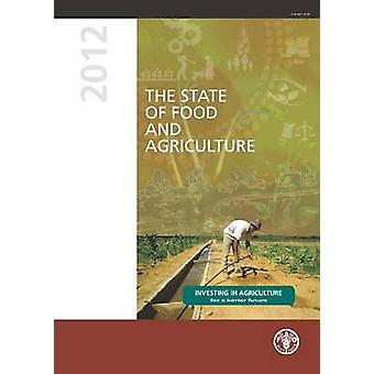 The State of Food and Agriculture 2012 by Food and Agriculture Organi