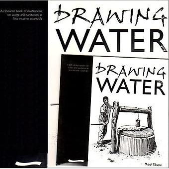 Drawing Water: A Resource Book of Illustrations on Water and Sanitation in Low-income Countries