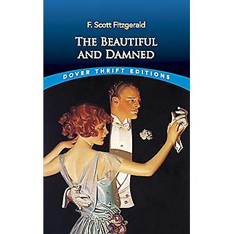 The Beautiful and Damned by FScott Fitzgerald - 9780486832388 Book