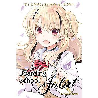 Boarding School Juliet 5 by YOUSUKE KANEDA - 9781632367556 Book