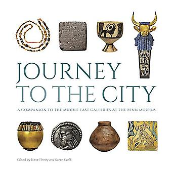 Journey to the City - A Companion to the Middle East Galleries at the