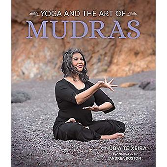 Yoga and the Art of Mudras by Nubia Teixeira - 9781683836445 Book