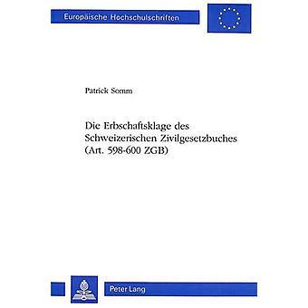 Die Erbschaftsklage Des Schweizerischen Zivilgesetzbuches (Art. 598-6