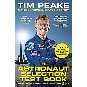 The Astronaut Selection Test Book - Do You Have What it Takes for Spac