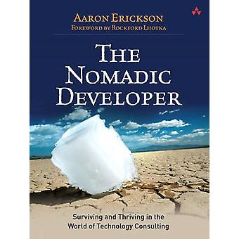The Nomadic Developer - Surviving and Thriving in the World of Technol